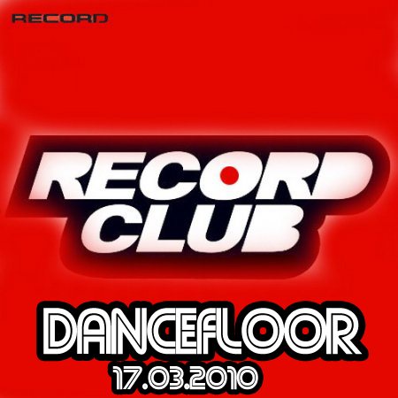 VA-Record Club - Dancefloor (17.04.2010)