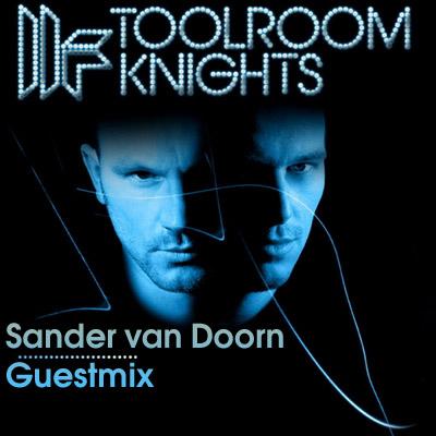 VA-Mark Knight - Toolroom Knights - Guestmix Sander Van Doorn (15.04.2010)