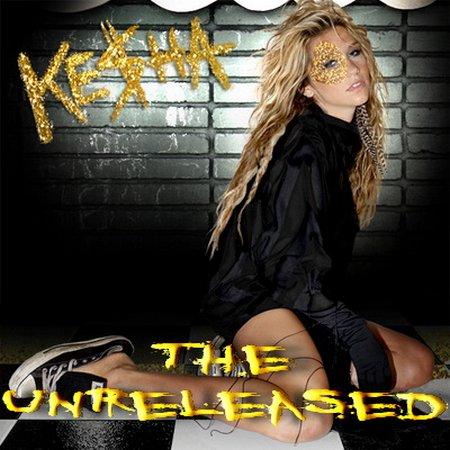 Ke$ha - The Unreleased (2010)
