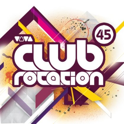 VA-Viva Club Rotation Vol. 45 (2010)