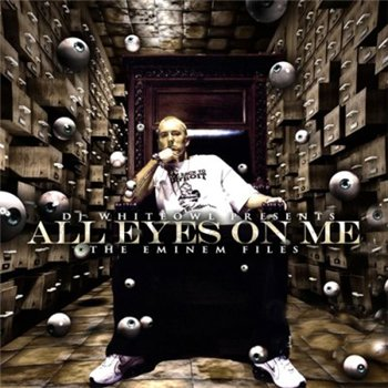 Eminem - All Eyes On Me (2010)