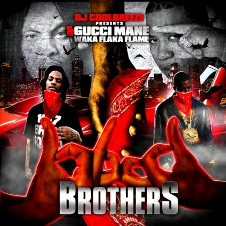 DJ Coolbreeze Gucci Mane And Waka Flaka Flame � Blood Brothers (2010)