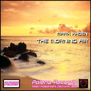Mark Khoen - The Morning Air (2010)