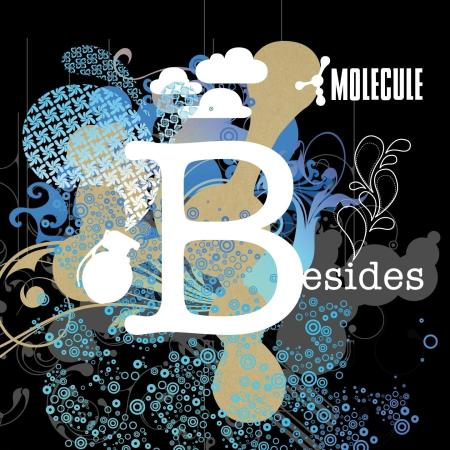 Molecule - Besides (2010) - MusicLovers