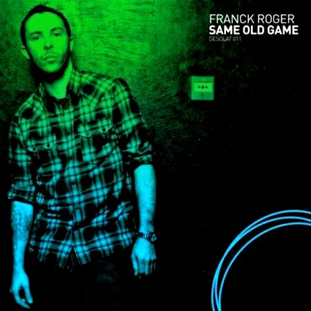 Franck Roger � Same Old Game (2010)