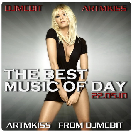 VA-The Best Music of Day from DjmcBiT (22.05.10)