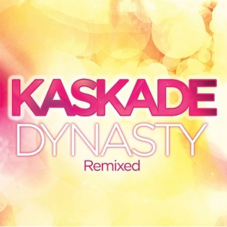 Kaskade Feat Haley - Dynasty Remixes (2010)