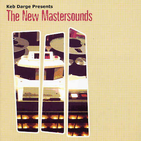 Keb Darge Presents... The New Mastersounds (2001)
