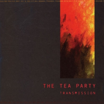 The Tea Party � Transmission (1997)