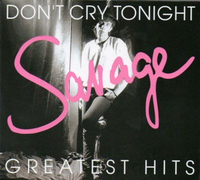 Savage - Don't Cry Tonight - Greatest Hits (2CD) (2008)