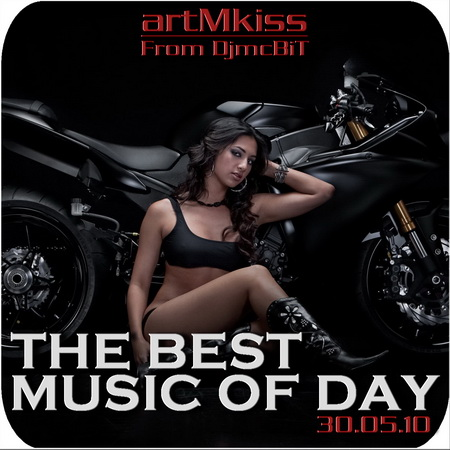 VA-The Best Music of Day from DjmcBiT (30.05.10)