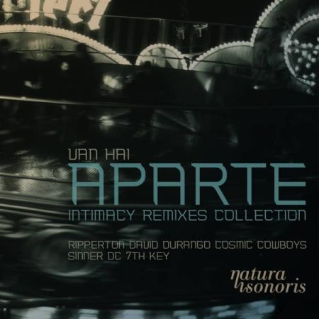 Van Hai � Aparte Intimacy Remixes Collection (2010)