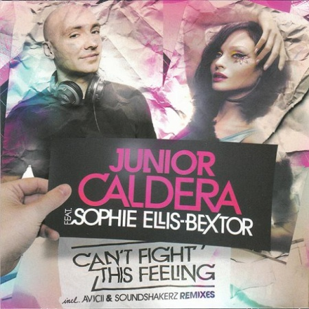Junior Caldera feat. Sophie Ellis-Bextor - Can't Fight This Feeling (2010)