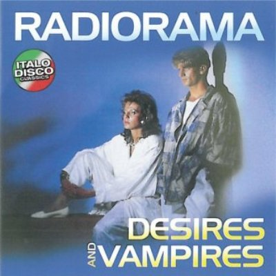 Radiorama - Desires And Vampires (2010)