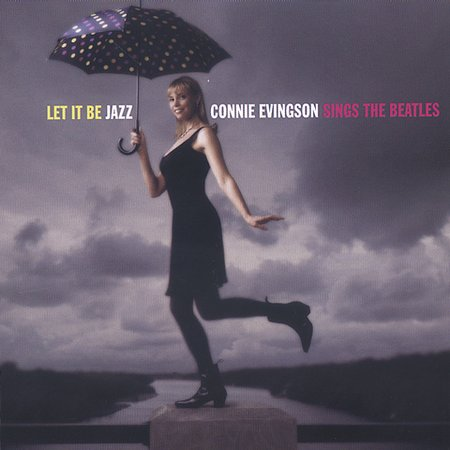 Connie Evingson - Let It Be JAZZ