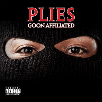 Plies - Goon Affiliated (2010)