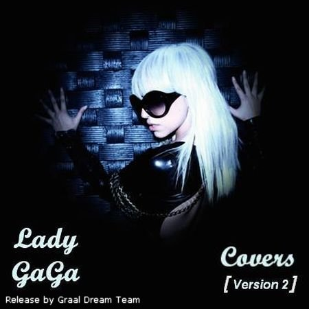VA - Lady GaGa Covers [Version 2] (2010)