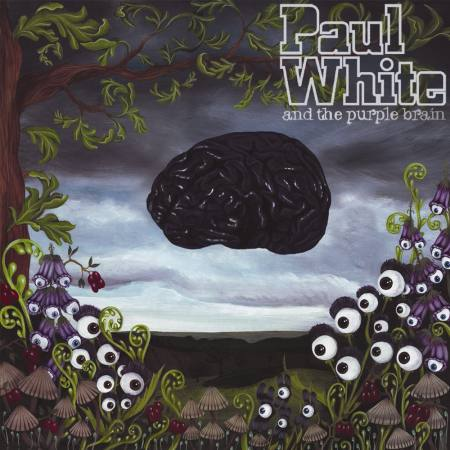 Paul White-Paul White And The Purple Brain