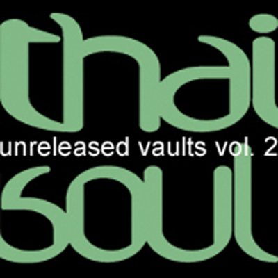 VA-Jask Present Thaisoul Unreleased Vaults Vol. 2 (2010)