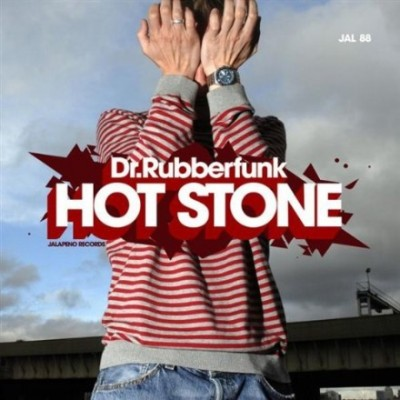 Dr. Rubberfunk - Hot Stone (2010)