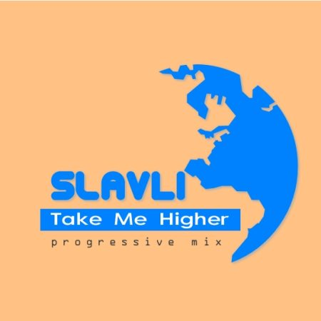 SlavLi - Take Me Higher (2010)