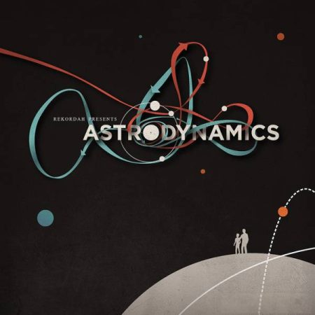 Rekordah Presents Astro: Dynamics (2010)