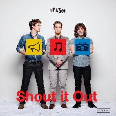 Hanson - Shout It Out