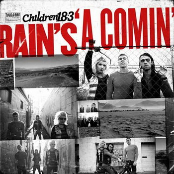 Children 18:3 - Rain�s a Comin� (2010)[HQ]