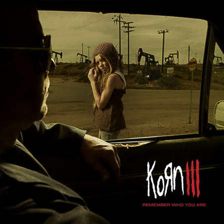 Korn - Korn III: Remember Who You Are [FLAC-Rip] (2010)