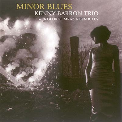 Kenny Barron Trio - Minor Blues (2009)