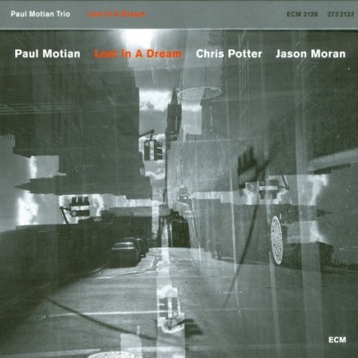 Paul Motian - Lost In A Dream (2010)