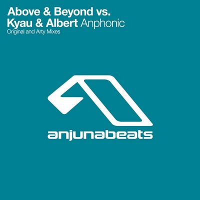 Above & Beyond vs. Kyau & Albert - Anphonic (Incl. Arty Remix)