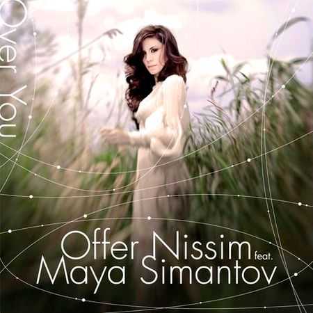 Offer Nissim Feat. Maya Simantov - Over You (2010)