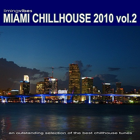 VA-Miami Chillhouse 2010 Vol.2 (2010)