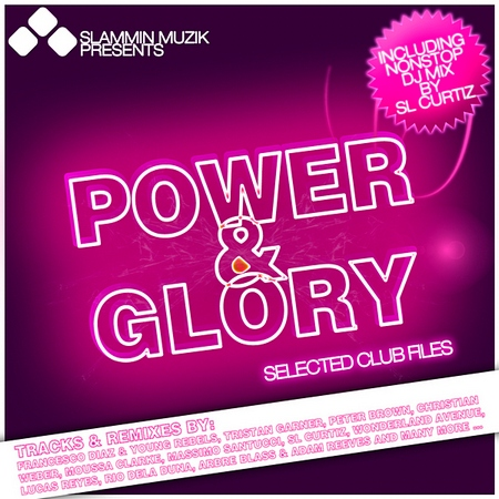 VA-Slammin Muzik Presents Power & Glory - Selected Club Files (2010)