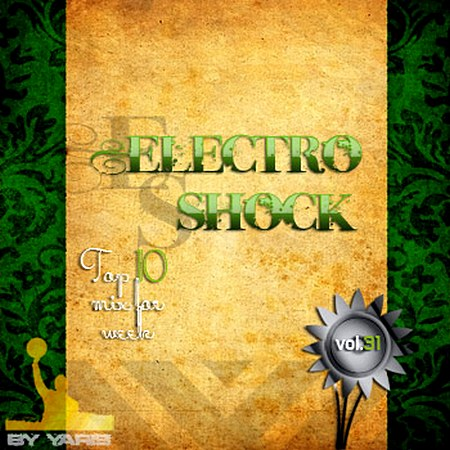 VA-Electro Shock Vol.31 (2010)
