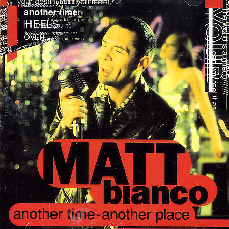 Matt Bianco - Another Time Another Place (1994)
