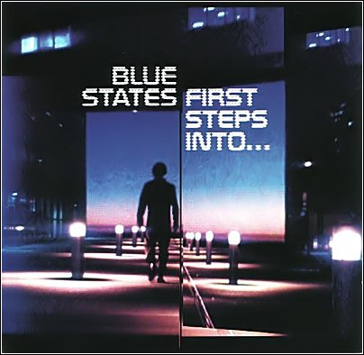 Blue States - First Steps Into..(2007)