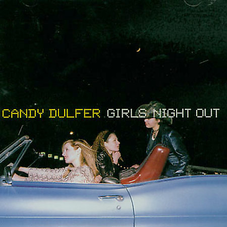 Candy Dulfer - Girls Night Out (1999)