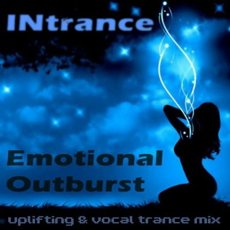 INtrance - Emotional Outburst (22.07.2010)