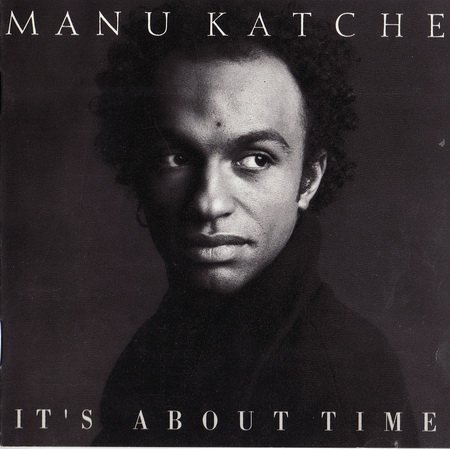 Manu Katche - It's About Time (1992)