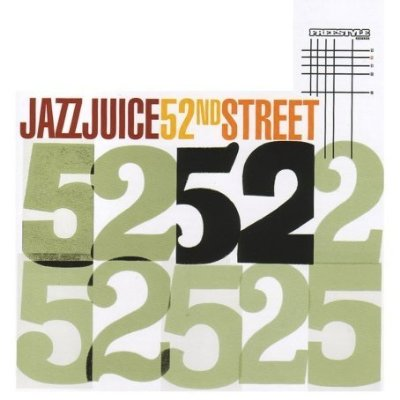 Jazz Juice - 52nd Street (2006)