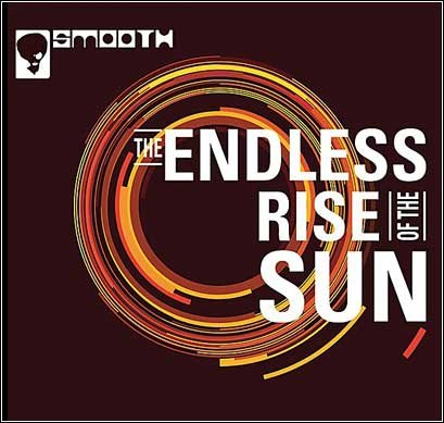 Smooth - The Endless Rise of the Sun (2006)