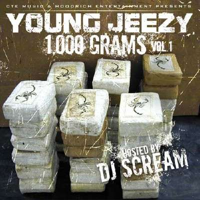 Young Jeezy - 1,000 Grams Vol 1 (Hosted By DJ Scream) [2010]