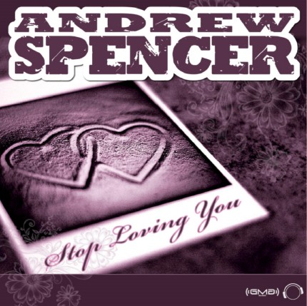 Andrew Spencer - Stop Loving You (HDRip 720p)