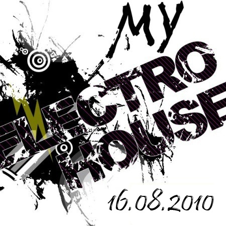 VA-my electro house 16.08.2010