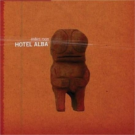 Enders Room - Hotel Alba (2006) - MusicLovers