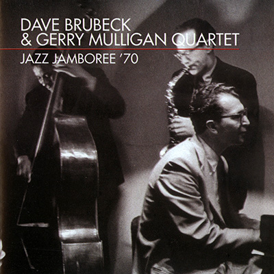 Dave Brubeck & Gerry Mulligan Quartet � Jazz Jamboree '70 (1999)