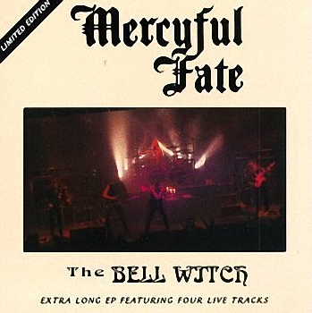 Mercyful Fate - The Bell Witch EP (1994)