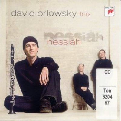 David Orlowsky Trio - Nessiah (2008)
